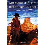 Sherlock Holmes y el heredero de nadie (Alamut Serie Fantástica)