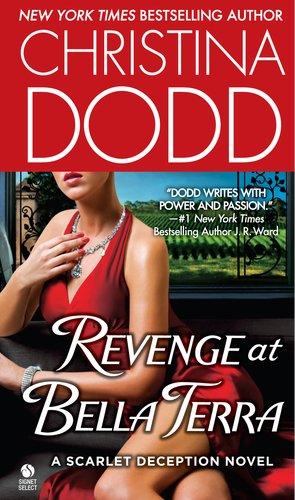 Image for Revenge at Bella Terra: A Scarlet Deception Novel