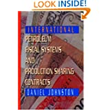 Post image for International Petroleum Fiscal Systems and Production Sharing Contracts