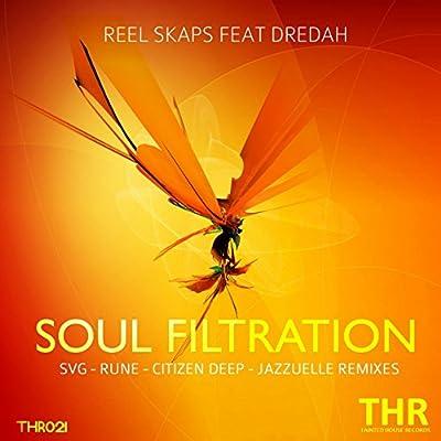 Soul Filtration (feat. Dredah) [SvG Raw Mix]