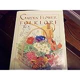 Garden flower folklore
