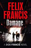 Damage (Dick Francis Novel)