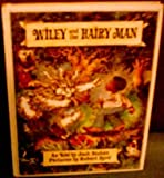 img - for Wiley and the Hairy Man, book / textbook / text book