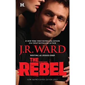 The Rebel | [J.R. Ward]