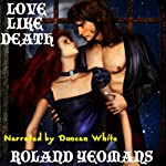 Love Like Death | Roland Yeomans