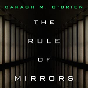The Rule of Mirrors Audiobook