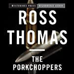 The Porkchoppers | Ross Thomas