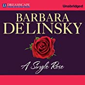 A Single Rose | [Barbara Delinsky]