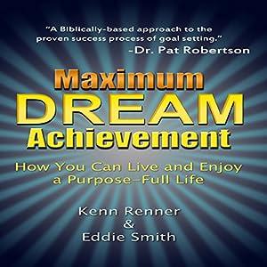 Maximum Dream Achievement Audiobook