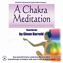 A Chakra Meditation  by Glenn Harrold Narrated by Glenn Harrold