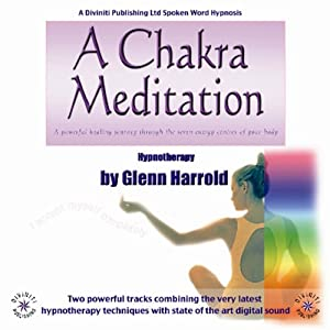 A Chakra Meditation | [Glenn Harrold]
