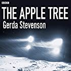 The Apple Tree Hörspiel von Gerda Stevenson Gesprochen von:  full cast