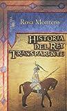 Historiadel Rey Transparente