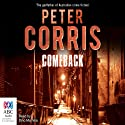 Comeback: A Cliff Hardy Mystery, Book 37 (       UNABRIDGED) by Peter Corris Narrated by Dino Marnika
