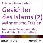 Gesichter des Islams: Frauen und Männer | Reinhard Baumgarten