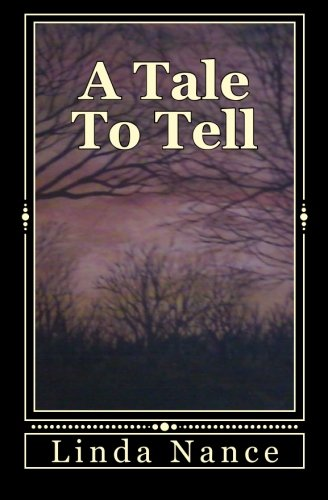 Book: A Tale To Tell by Linda Nance