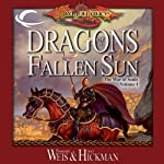 Dragons of a Fallen Sun: Dragonlance: The War of Souls, Book 1 (       UNABRIDGED) by Margaret Weis, Tracy Hickman Narrated by Marieve Herington