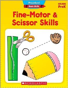 Preschool Basic Skills Fine Motor Scissor Skills Scholastic Teaching Resources