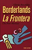 img - for Borderlands/La Frontera: The New Mestiza 3rd edition by Gloria Anzald a (2007) Paperback book / textbook / text book