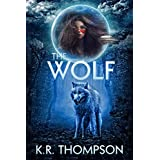 The Wolf: The Prequel to the Keeper Saga ~ K.R. Thompson