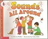 img - for Sounds All Around - Stage 1, Clap Your Hands, Snap Your Fingers, You're Making Sounds - Let's-Read-And-Find-Out Science - First Scholastic Paperback Edition, 5th Printing 2004 (Stage 1 book explains simple science concepts for preschoolers and kindergarteners) book / textbook / text book
