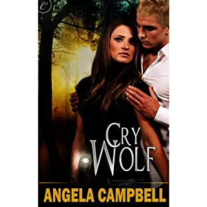 Cry Wolf | [Angela Campbell]