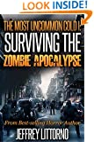 The Most Uncommon Cold I - Surviving the Zombie Apocalypse