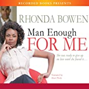 Man Enough for Me | [Rhonda Bowen]