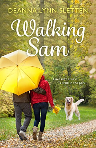 Love isn't always a walk in the park… Sometime you have to let go of the past in order to see what's right in front of you.  Walking Sam by Deanna Lynn Sletten