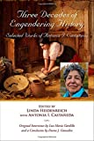 img - for Three Decades of Engendering History: Selected Works of Antonia I. Castaneda (Al Filo: Mexican American Studies Series) book / textbook / text book