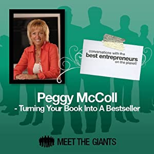 Peggy McColl - Turning Your Book into a Bestseller Speech