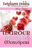 Murder, Money & Marzipan (Lexy Baker Cozy Mystery Series Book 3)