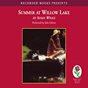 Summer at Willow Lake: Lakeshore Chronicles, Book 1 | [Susan Wiggs]