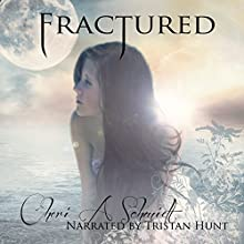Fractured: Fateful, Book 2 (       UNABRIDGED) by Cheri Schmidt Narrated by Tristan Hunt