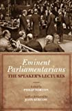 img - for Eminent Parliamentarians: The Speaker's Lectures book / textbook / text book