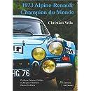 1973 - Alpine-Renault Champion du Monde