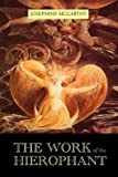 The Work of the Hierophant
