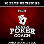 10 Flop Decisions from Insta Poker Coach | Jonathan Little