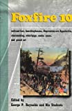 img - for FOXFIRE 10 by Reynolds, George P. (1993) Hardcover book / textbook / text book
