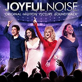 Joyful Noise: Original Motion Picture Soundtrack
