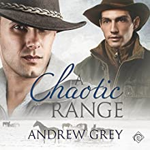 A Chaotic Range (       UNABRIDGED) by Andrew Grey Narrated by Andrew McFerrin