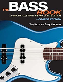 Book Cover: The Bass Book: A Complete Illustrated History of Bass Guitars Updated Edition