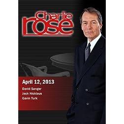 Charlie Rose - David Sanger; Jack Nicklaus; Gavin Turk (April 12, 2013)