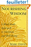 Nourishing Wisdom: A Mind-Body Approa...