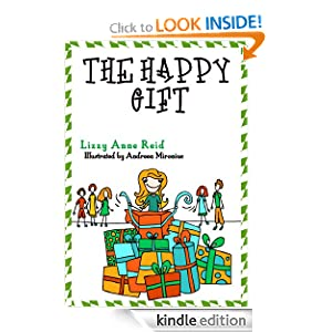The Happy Gift (Children's Books about Life Lessons #1, Giving) (The Sally Series)