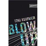 """BLOW UPvon """"Tom Kummer"""""""
