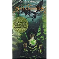 The Dark Chronicles, Vol. III: Triumph (Dark Chronicles (Ariel Starr)) by Cynthia Soroka