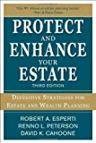 img - for Protect and Enhance Your Estate: Definitive Strategies for Estate and Wealth Planning 3/E by Esperti, Robert Published by McGraw-Hill 3rd (third) edition (2012) Paperback book / textbook / text book