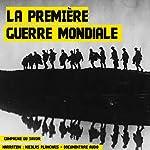 La Première Guerre mondiale: 1914-1918 | Frédéric Garnier