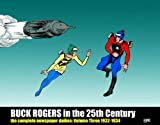 img - for Buck Rogers In The 25th Century: The Complete Newspaper Dailies Volume 3 (v. 3) book / textbook / text book